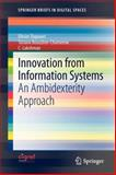 Innovation from Information Systems : An Ambidexterity Approach, Dupouet, Olivier and Bouzdine-Chameeva, Tatiana, 364232875X