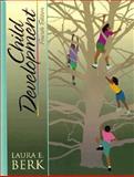 Child Development, Berk, Laura E., 0205198759
