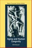 Aging and Human Longevity, Schulz-Aellen, Marie-Francoise, 081763875X