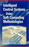 Introduction to Intelligent Control Systems Using Artificial Neural Networks and Fuzzy Logic with MATLAB, Jamshidi, Mohammad and Zilouchian, Ali, 0849318750