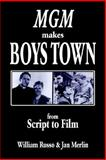 Mgm Makes Boys Town, William Russo & Jan Merlin, 1425708757