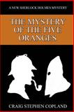 The Mystery of the Five Oranges, Craig Copland, 1502788756