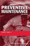Preventive Maintenance, Patton, Joseph D., 1556178751
