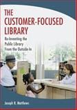 The Customer-Focused Library 1st Edition