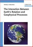 The Interaction Between Earth's Rotation and Geophysical Processes, Nikolay S. Sidorenkov, 3527408754