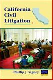 California Civil Litigation, Signey, Phillip J., 0131148753
