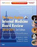 Internal Medicine Board Review 2010-2011 : Certification and Recertification, Miller, Redonda G. and Ashar, Bimal H., 0323068758
