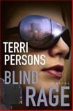 Blind Rage, Terri Persons, 0385518757