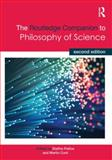 The Routledge Companion to Philosophy of Science, , 041551875X