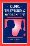 Radio, Television and Modern Life 9780631198758