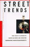 Street Trends, Janine Lopiano-Misdom and Joanne De Luca, 0887308759