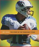 NFL Today: Tennessee Titans, Sara Gilbert, 0898128757