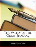 The Valley of the Great Shadow, Max Beresford, 1141708752