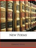 New Poems, Edmund Gosse, 114668875X