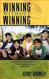 Winning Without Winning, Gerry Crowley, 1452048754
