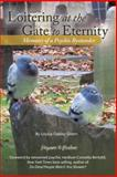 Loitering at the Gate to Eternity, Louisa Oakley Green, 1475988753