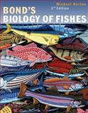 Bond's Biology of Fishes, Barton, Michael, 0120798751