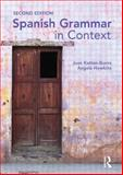Spanish Grammar in Context, Juan Kattan Ibarra and Angela Howkins, 0340958758