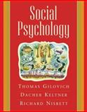 Social Psychology, Nisbett, Richard E. and Keltner, Dacher, 0393978753