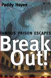 Break-Out!, Paddy Hayes, 0862788757