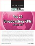Top 25 Broadcasting KPIs Of 2011-2012, The KPI Institute, 1483968758