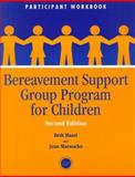 Bereavement Support Group Program for Children, Haasl, Beth and Marnocha, Jean, 1560328754
