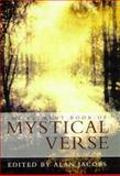 Element Book of Mystical Verse, Jacobs, Alan, 1852308753
