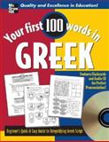 Your First 100 Words in Greek : Beginner's Quick and Easy Guide to Demystifying Greek Script, Psalti, Ioanna, 0071498761
