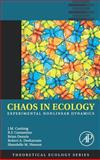 Chaos in Ecology : Experimental Nonlinear Dynamics, Cushing, J. M. and Costantino, Robert F., 0121988767