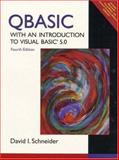 QBASIC with an Introduction to Visual Basic 5.0, Schneider, David I., 0139738762