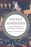 Savage Anxieties, Robert A. Williams, 0230338763