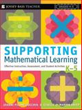 Supporting Mathematical Learning, Giselle O. Martin-Kniep and Joanne Picone-Zocchia, 0787988766