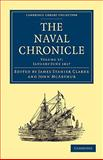 The Naval Chronicle: Volume 37, January-July 1817 : Containing a General and Biographical History of the Royal Navy of the United Kingdom with a Variety of Original Papers on Nautical Subjects, , 1108018769