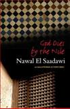God Dies by the Nile, Nawal El Saadawi, 1842778765