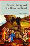 Israel's History and the History of Israel, Liverani, Mario, 1904768768