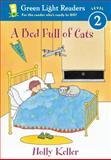 A Bed Full of Cats, Holly Keller, 0152048766