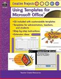 Creative Projects Using Templates for Microsoft Office, Sara Connolly and Lynn Van Gorp, 0743938763