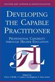 Developing the Capable Practitioner, Dave O'Reilly and Lynne Cunningham, 0749428767