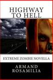 Highway to Hell, Armand Rosamilia, 1453838767