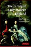 The Family in Early Modern England, Berry, Helen and Foyster, Elizabeth, 0521858763