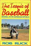 The Tropic of Baseball 9780881848762