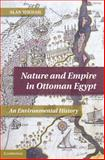 Nature and Empire in Ottoman Egypt 9781107008762