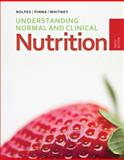 Understanding Normal and Clinical Nutrition, Rolfes, Sharon Rady and Pinna, Kathryn, 1285458761