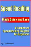Speed Reading Made Quick and Easy, Ken Asselin, 1438218761