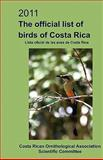2011 the Official List of Birds of Costa Rica, The Costa Rican Ornithological Association Scientific Committee, 1456588761