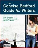 The Concise Bedford Guide for Writers, Kennedy, X. J. and Kennedy, Dorothy M., 1457648768