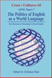The Politics of English As a World Language 9789042008762
