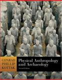 Physical Anthropology and Archaeology with Living Anthropology Student CD and PowerWeb, Kottak, Conrad, 0073138762