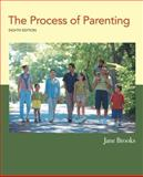 The Process of Parenting, Brooks, Jane B., 0073378763