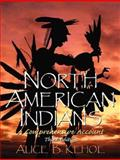 North American Indians : A Comprehensive Account, Kehoe, Alice Beck, 0131928767